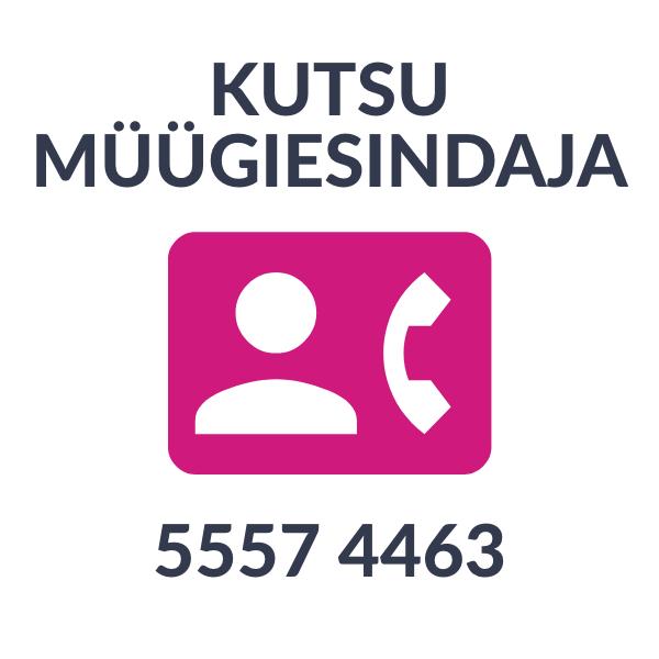 Kutsu müügiesindaja tel. 5557 4463